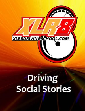XLR8 Online Drivers Ed Program State of Texas - Driving Social Stories