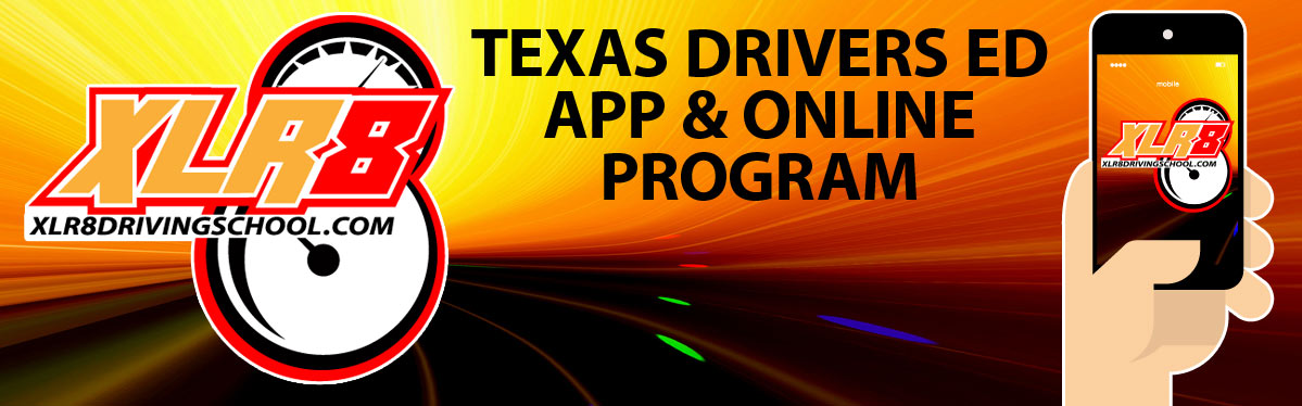 XLR8 Driving School Online & Parent Taught texas driver's ed program & app